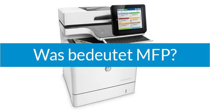 MFP – Begriffserklärung
