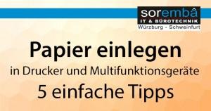 Papier richtig einlegen in Drucker und Multifunktionsgeräte – 5 Tipps