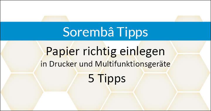 Papier einlegen in Drucker und Multifunktionsgerät - 5 einfache Tipps