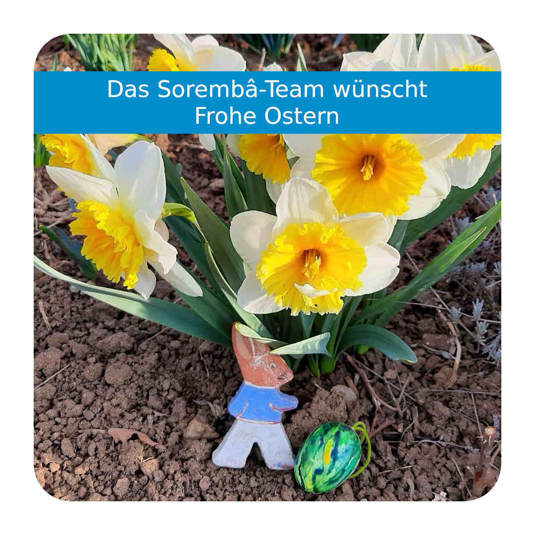Sorembâ wünscht allen ein frohes Osterfest