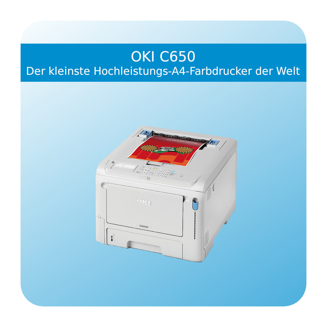 OKI C650 – Der weltweit kleinste A4-Farbdrucker